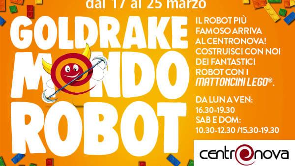 GOLDRAKE MONDO-ROBOT al CentroNova