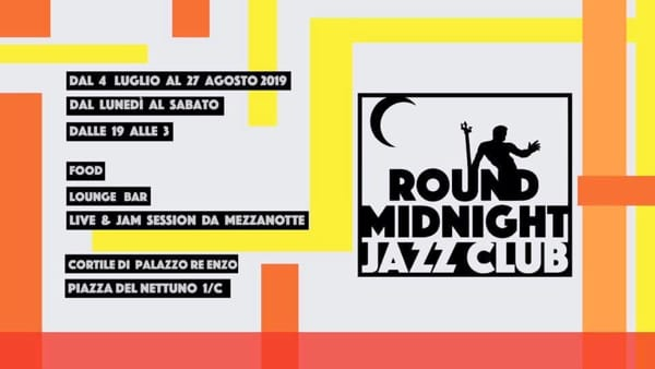 Round Midnight, temporary jazz club estivo nel cortile di Palazzo Re Enzo