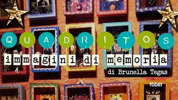 """Quadritos """"Immagini di memoria"""": la mostra personale di Brunella Tegas"""
