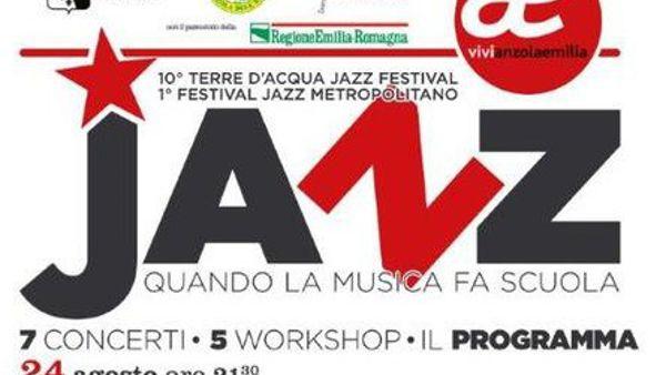 Torna il Festival jazz di Anzola, 7 serate con artisti di calibro internazionale