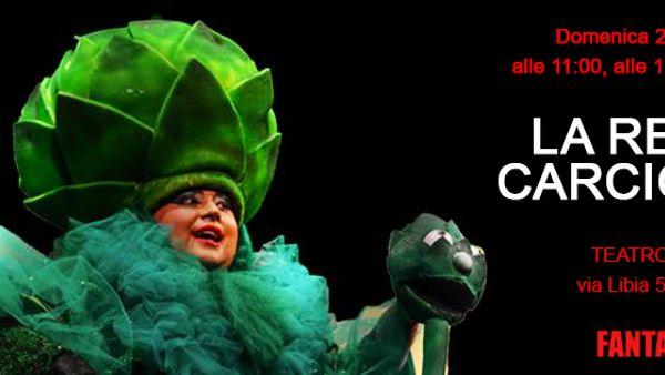 "Fantateatro al Teatro Dehon: ""La regina Carciofona"""