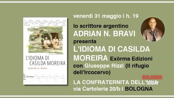 Lo scrittore argentino Andrian N. Bravi a Bologna