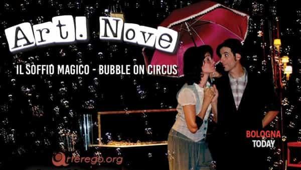 Il soffio magico - bolle di sapone e clown con bubble on circus
