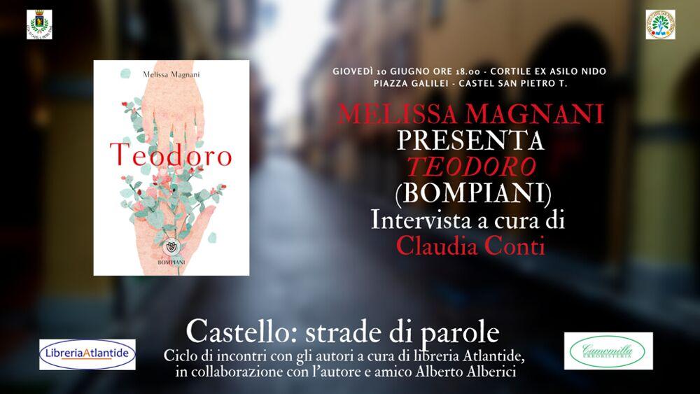 "Melissa Magnani presenta ""Teodoro"" (Bompiani)"
