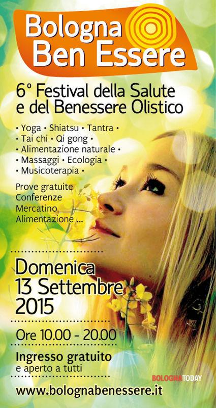 Bologna Ben Essere 6 Festival Della Salute E Del Benessere Olistico